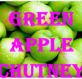 Green Apple Chutney/Murabba Recipe